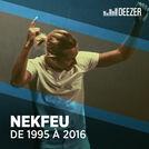 NEKFEU : de 1995 à 2016