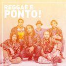 Reggae e Ponto!