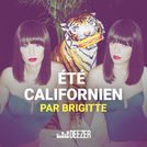 Brigitte - Eté Californien