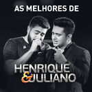 As Melhores de Henrique & Juliano
