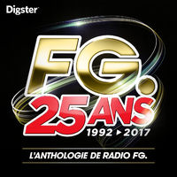 radio fg 25 ans 1992 2017 playlist listen now on deezer music streaming. Black Bedroom Furniture Sets. Home Design Ideas