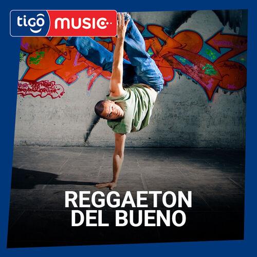 Escuchá la Playlist ¡Reggaeton del bueno!