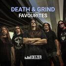 Death & Grind Favourites