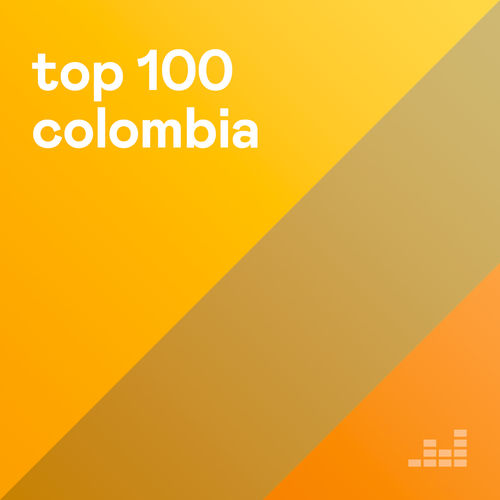 Escuchá la Playlist Top 100 Colombia
