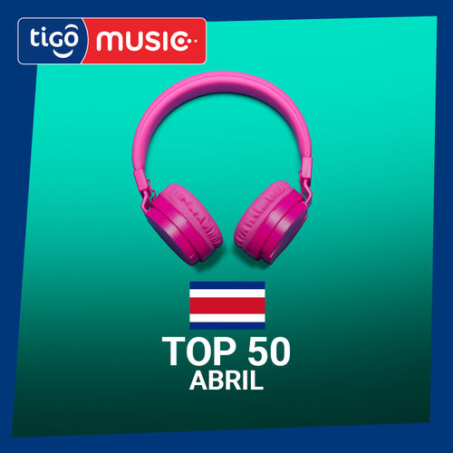 Escuchá la Playlist Top 50 - Abril 2018