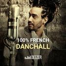 100% French Dancehall (Kalash, Taïro, Raggasonic)
