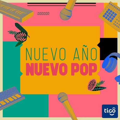 Escuchá la Playlist NUEVO AÑO, NUEVO POP