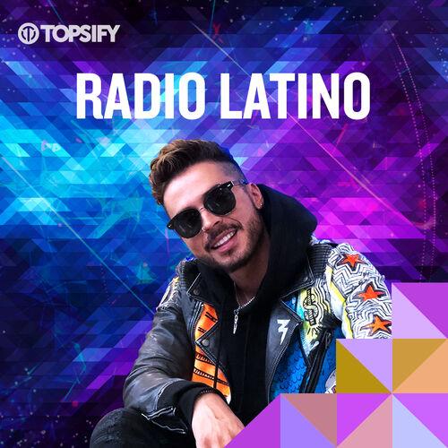 Escuchá la Playlist Radio Latino