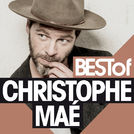 BEST OF CHRISTOPHE MAE