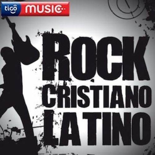 Escuchá la Playlist Rock Cristiano Latino