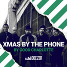 Xmas By The Phone with Good Charlotte