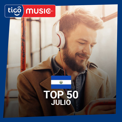 Escuchá la Playlist Top 50 - Julio 2018