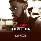 Le Rap qui met loin (Damso, Sadek, DTF...)
