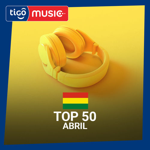 Escuchá la Playlist Top 50 - Abril 2019