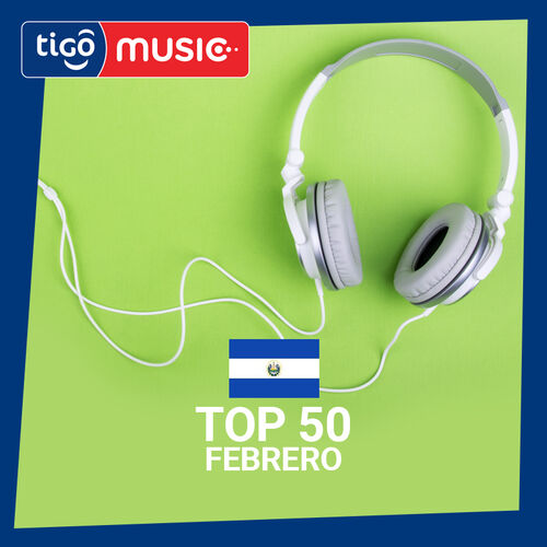 Escuchá la Playlist Top 50 - Febrero 2019