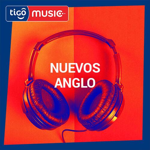 Escuchá la Playlist Nuevos Sencillos - Anglo