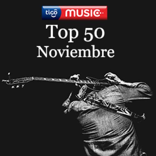 Escuchá la Playlist Top 50 - Noviembre 2017