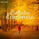 BALLADES D\'AUTOMNE