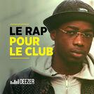 Le Rap pour le club (Jul, Keblack, Lartiste...)