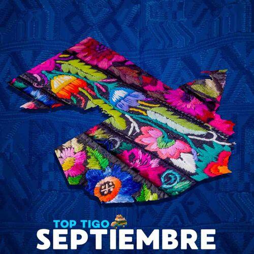 Escuchá la Playlist Top Tigo - Septiembre 2019