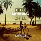 Morning Chill JAZZ