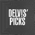 Delv!s' picks