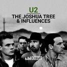 U2 - The Joshua Tree & Influences