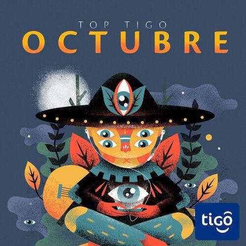 Escuchá la Playlist Top Tigo - Octubre 2018