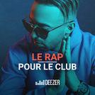 Le Rap pour le club (Lartiste, Naps...)