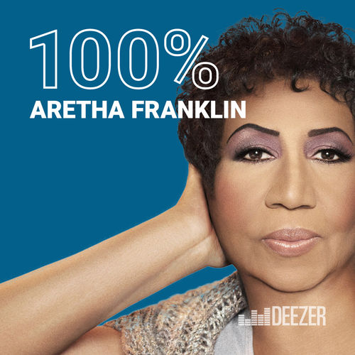 Escuchá la Playlist 100% Aretha Franklin