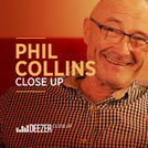 Phil Collins Deezer Close Up