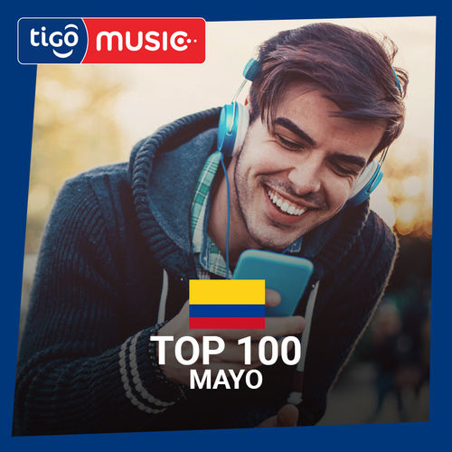Escuchá la Playlist Top 100 - Mayo 2018