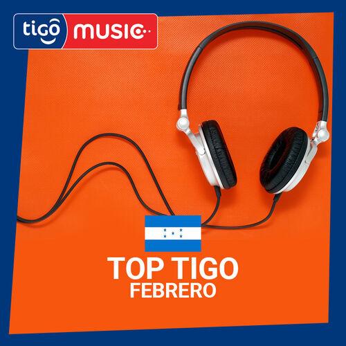 Escuchá la Playlist Top Tigo Febrero 2019