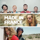 MADE IN FRANCE ft. Kyo, Julien Doré, Brigitte