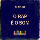 O Rap é o Som