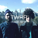 TWRR \' Discography