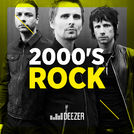 2000\'s Rock: Muse, Kings of Leon, Audioslave,  Jet