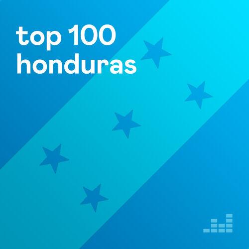 Escuchá la Playlist Top 100 Honduras