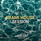 Miami House Session: Hot Since 82, Jax Jones