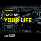 Psych Up Your Life