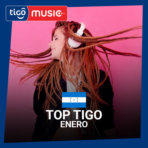Escuchá la Playlist Top Tigo Enero 2019
