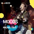 Deezer Moods Michel Teló