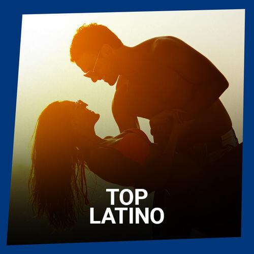 Escuchá la Playlist Top Latino