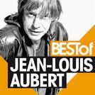 Best Of Jean-Louis Aubert