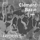 Clément Bazin Favorites