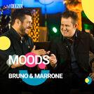 Deezer Moods Bruno & Marrone